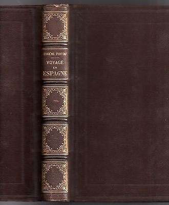 Eugene Poitou Travel In Spain Illus. V. Foulquier 1869 Eo Connects Leather