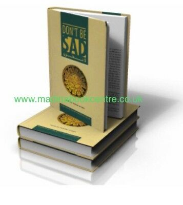 Don't Be Sad (Islamic - Book) Dr A'id al Qarni - IIPH - (Hardback)