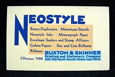 Old Buxton & Skinner Printing Neostyle Adv Ink Blotter St Louis Mo