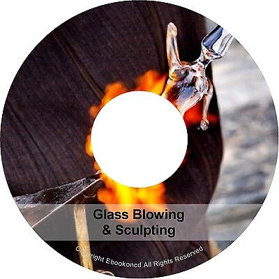 Learn How to Work With Glass Blowing Sculpting Making Manufacture Books On CD