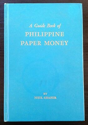 A Guide Book of Philippine Paper Money by Neil Shafer, 1st Ed., 1964, Whitman