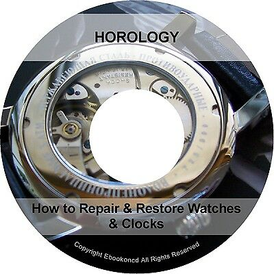 How to Repair Restore Watches Clocks Practical Horology Gearing Wheel Book on CD