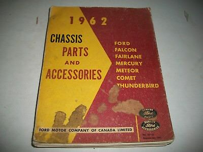 1962 Ford Mercury T-Bird Fairlane Falcon Meteor Comet Chassis Parts Catalog