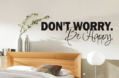 Don't Worry be Happy Wall Art Sticker Quote - 3 sizes - Bedroom wall 001