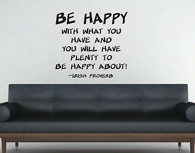 Be Happy with What you Have Wall Art Sticker Quote - 3 sizes - Bedroom wall 006