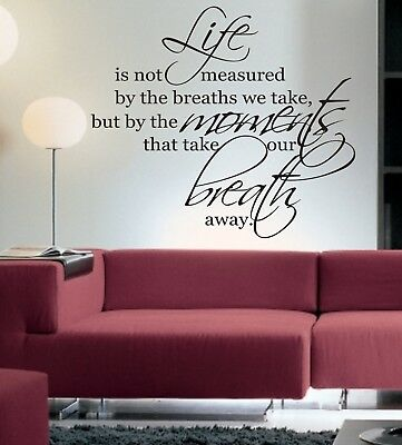 Life is not Measured by the Breaths we Take Quote Wall Art Sticker AS10008