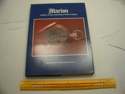 Book 302 – Marion: A History of the United States Watch Company