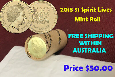 2018 $1 Spirit Lives 100 Years of ANZAC OFFICIAL MINT ROLL NEW