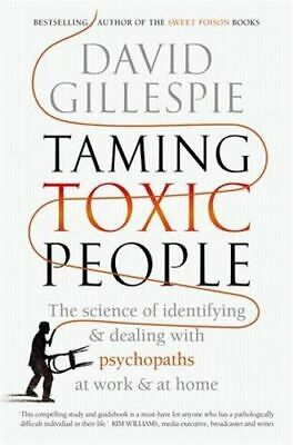 NEW Taming Toxic People By David Gillespie Paperback Free Shipping
