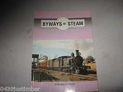 New South Wales Railways - Byways Of Steam Number 1 Eveleigh Press a New copy