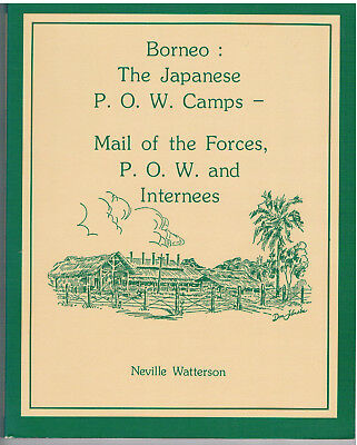 BORNEO Japanese PoW Prisoner of War Camp and Internees Mail by Watterson