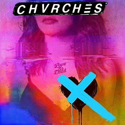 Chvrches Love is Dead CD