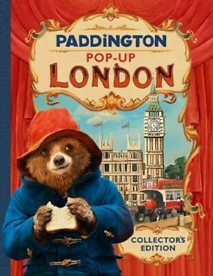 Paddington Pop-Up London: Movie tie-in: Collector'S Edition |