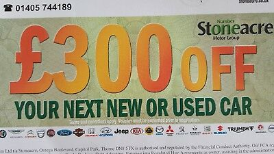 Stoneacre Car Voucher for £300 off any new or used Car no expiry date