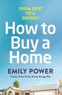 NEW How to Buy a Home By Emily Power Paperback Free Shipping