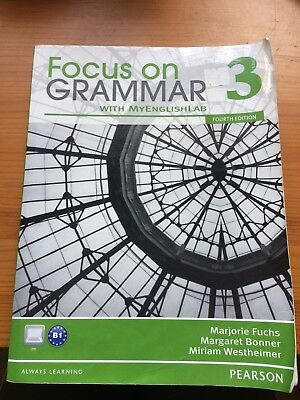 Focus On Grammar 3 fourth edition by Marjorie Fuchs