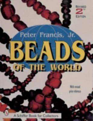 Beads of the World: A Collector's Guide With Revised Price Reference-ExLibrary