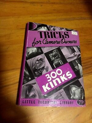 1940 Tricks for Camera Owners  300 kinks vintage camera advice