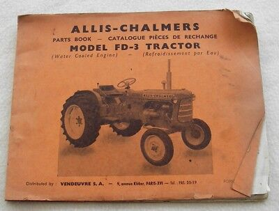 Collector. Allis - Chalmers. Parts book. Model FD-3 tractor. 1963.