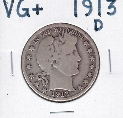 1913-D Barber Half Dollar              VG+                   Better Date