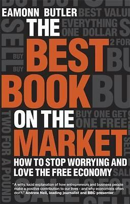 The Best Book on the Market: How to stop worrying and love the free-ExLibrary