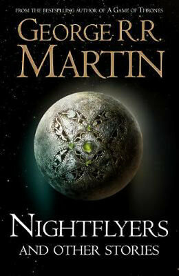 Nightflyers and Other Stories | George R. R. Martin
