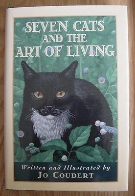 Seven Cats and The Art of Living By Jo Coudert Kitten Kitty Feline Book