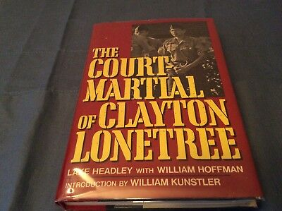 The Court Martial of Clayton Lonetree *SIGNED* 1st Edition DJ HC 1989