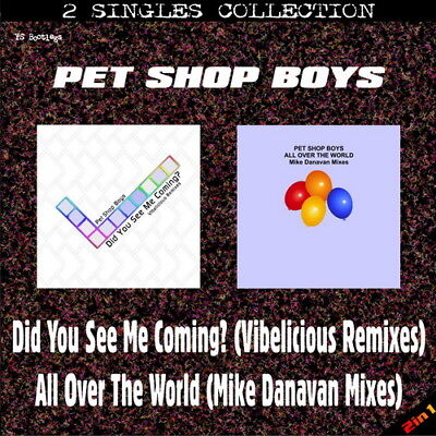 #443 PET SHOP BOYS - Did You See Me Coming (Vibelicious) / All Over The World CD