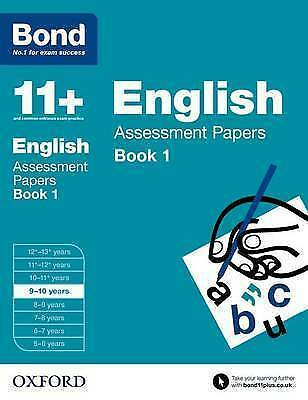 Bond 11+: English: Assessment Papers: 9-10 Years Book 1 by Sarah Lindsay...