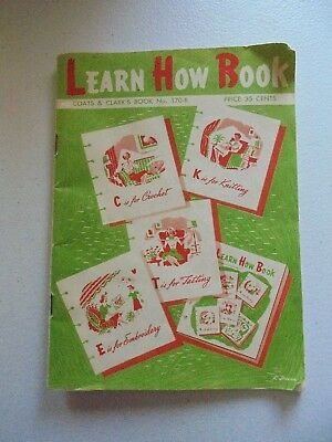 Vintage 1959 Coats & Clark's Learn How Book Booklet Knitting Crochet Tatting