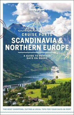 NEW Cruise Ports Scandinavia & Northern Europe By Lonely Planet Travel Guide
