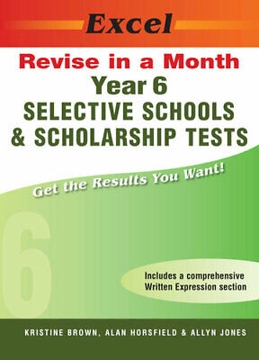 NEW Selective Schools and Scholarship : Year 6 By K. Brown Paperback