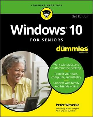NEW Windows 10 For Seniors For Dummies By Peter Weverka Paperback Free Shipping