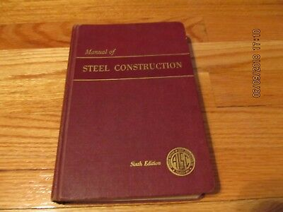 1966 Manual Of Steel Construction 6Th Edition - Amer Inst Steel Construction