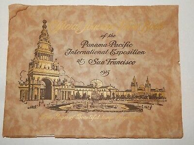 Official Souvenir View Book of the Panama-Pacific International Exposition PPIE