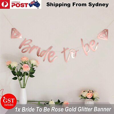 Bride To Be Rose Gold Mirror Banner Diamond Wedding Bridal Shower Hens Party AU