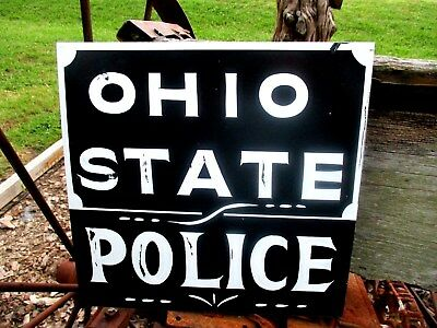 Vintage Look OHIO STATE POLICE Department SIGN Law Enforcement Cop Sheriff