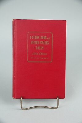 1957 10th Edition A Guide Book of United States Coins R.S. Yeoman Red Book