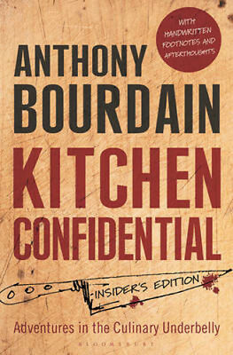 Kitchen Confidential: Insider's Edition | Anthony Bourdain
