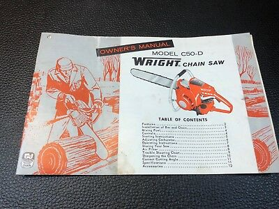 Original WRIGHT Model C50-D Chain Saw Owner's Operator's Manual Extras