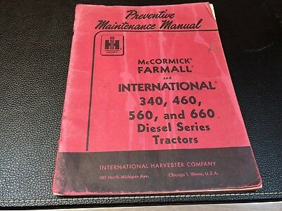 Original INTERNATIONAL 340 460 560 660 Diesel Tractors Maintenance Manual