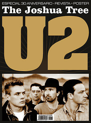 U2 - The Joshua Tree - 30th Anniversary Special Magazine + 2 Posters - Spanish