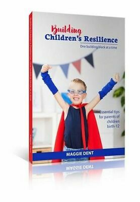 NEW Building Children's Resilience By Maggie Dent Paperback Free Shipping