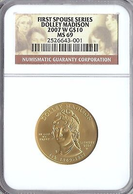 2007-W Uncirculated Gold $10 Dolley Madison First Spouse Ngc Ms 69 With Ogp/coa