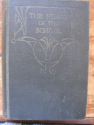 Antiquarian THE HEART OF THE SCHOOL.by Eustace Boylan,1920,Xavier College,Kew,GC