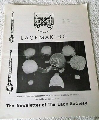 VINTAGE, MAY, 1982, 'LACEMAKING', THE NEWSLETTER of THE LACE SOCIETY, No. 76.