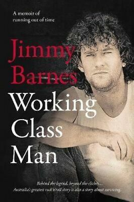 NEW Working Class Man By Jimmy Barnes Paperback Free Shipping
