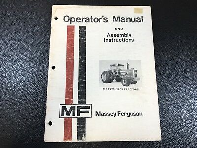 Original MASSEY FERGUSON MF 2775 / 2805 Tractors Operators & Assembly Manual