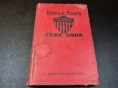 Original 1912 Uncle Sam's Farm Book Second Edition - US Dept of Agriculture